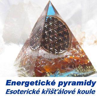 Energetické pyramidy a Esoterické křišťálové koule